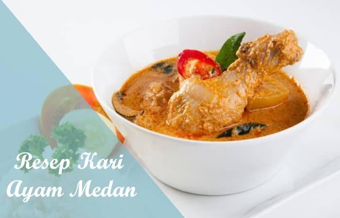 Resep Kari Ayam Medan